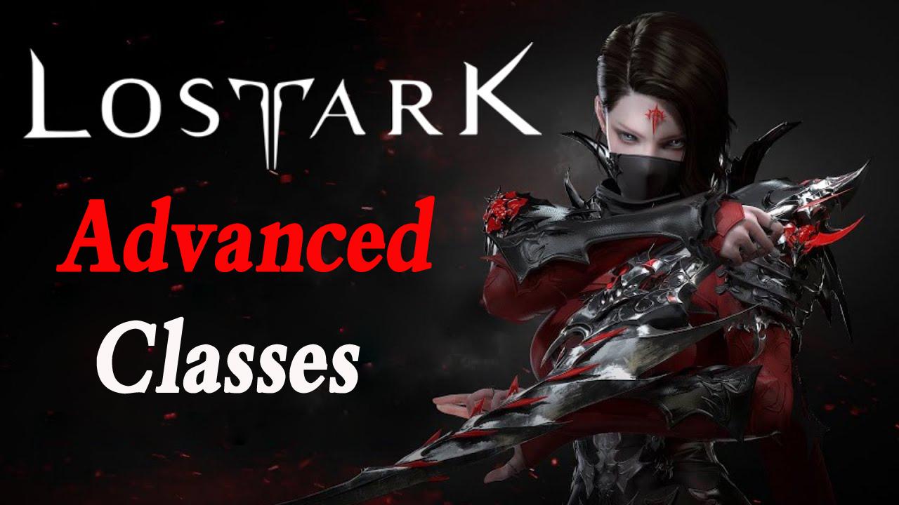 Lost Ark: List of Advanced Classes